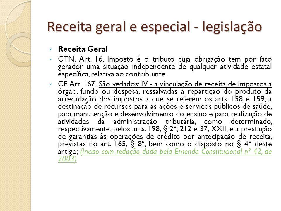 Receita geral e especial - legislação