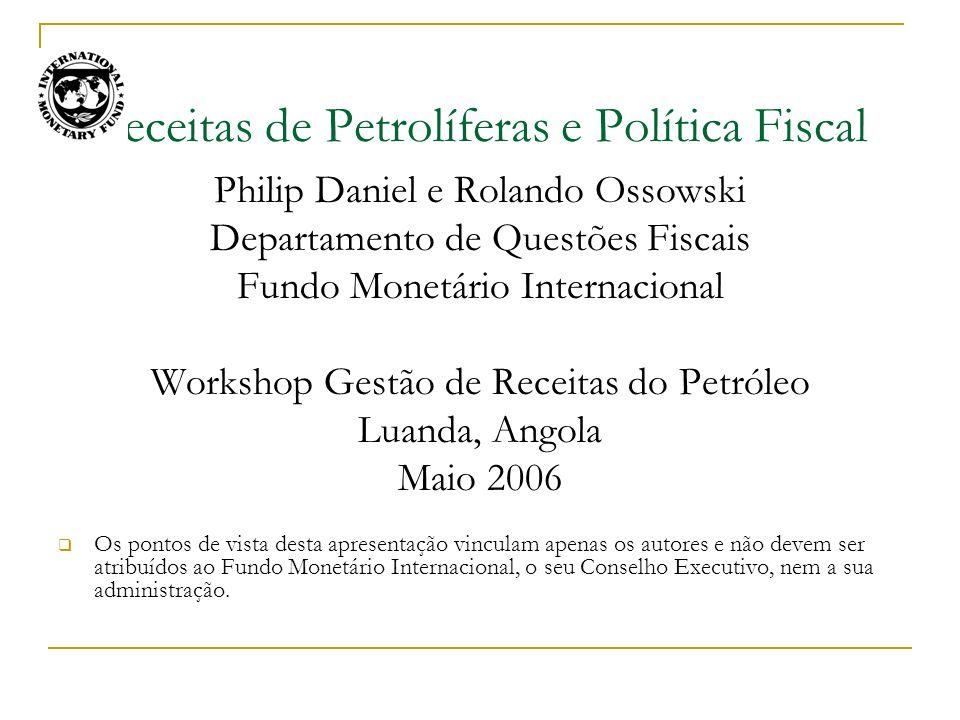 Receitas de Petrolíferas e Política Fiscal