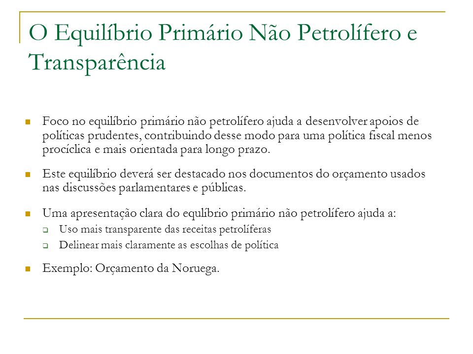O Equilíbrio Primário Não Petrolífero e Transparência