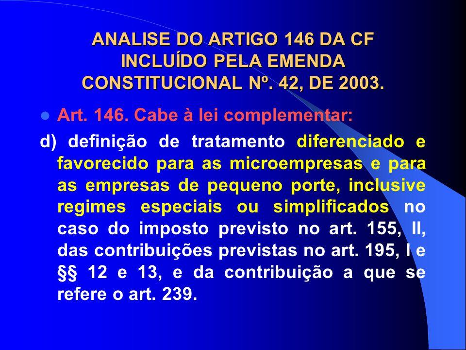 ANALISE DO ARTIGO 146 DA CF INCLUÍDO PELA EMENDA CONSTITUCIONAL Nº