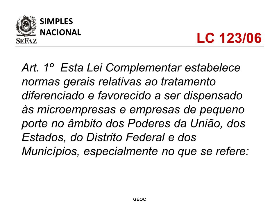 SIMPLES NACIONAL. LC 123/06.