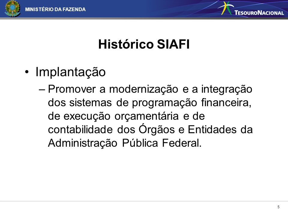 Histórico SIAFI Implantação