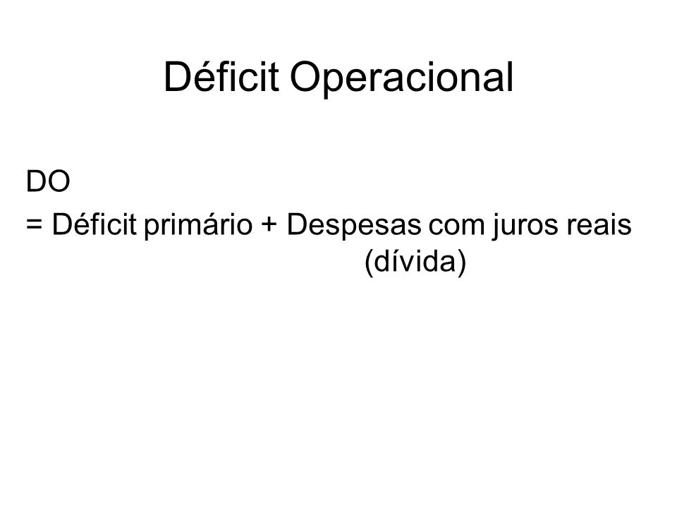 Déficit Operacional DO