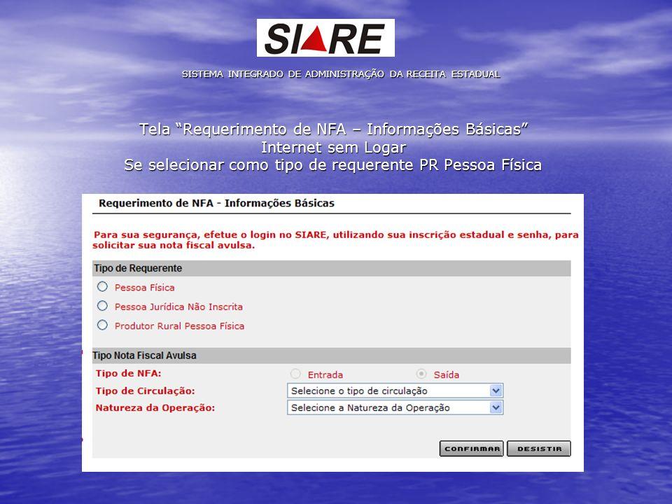 Tela Requerimento de NFA – Informações Básicas Internet sem Logar