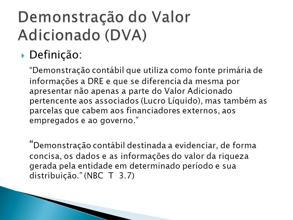 Demonstração do Valor Adicionado (DVA)