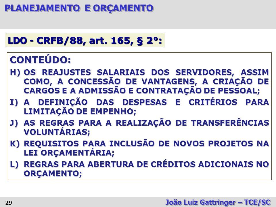 LDO - CRFB/88, art. 165, § 2°: CONTEÚDO:
