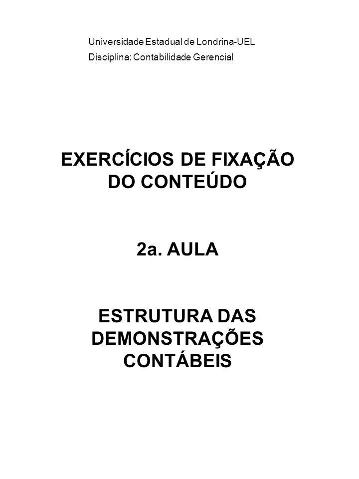 EXERCÍCIOS DE FIXAÇÃO DO CONTEÚDO