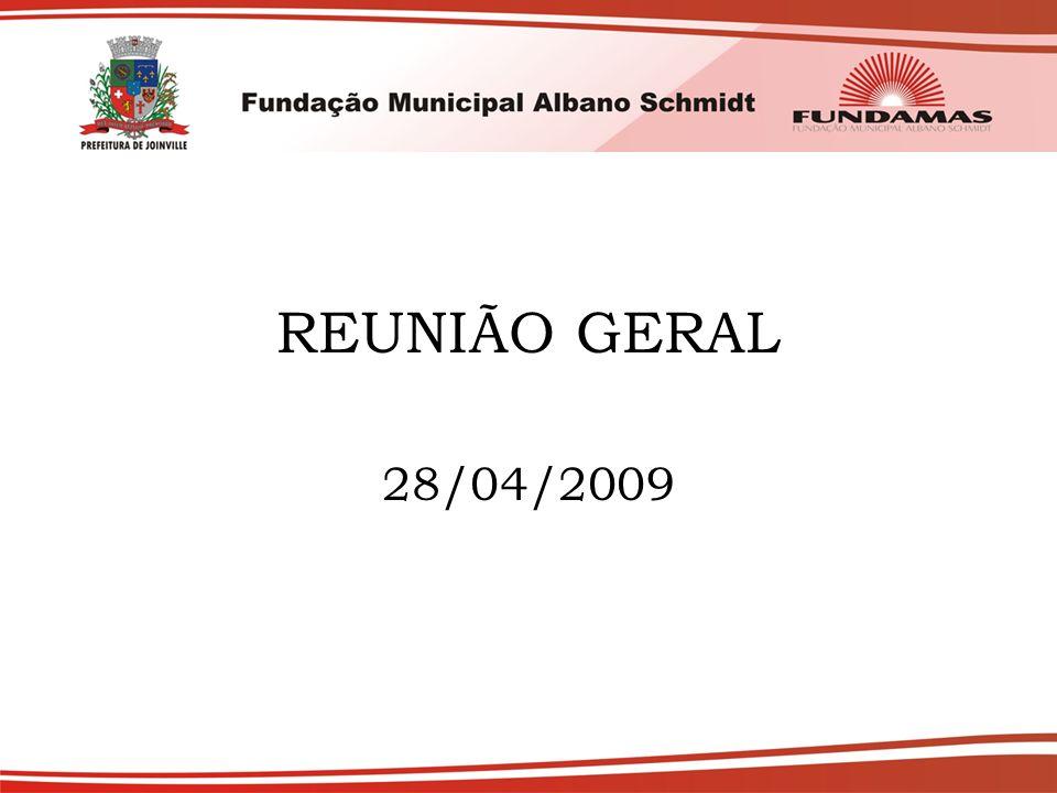 REUNIÃO GERAL 28/04/2009