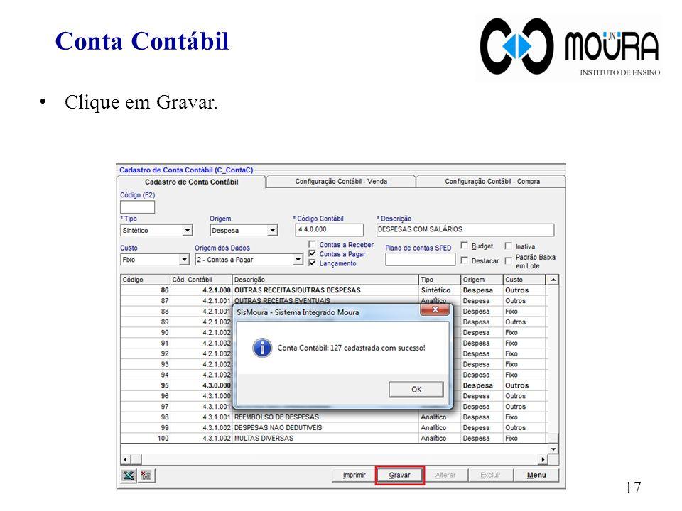 Conta Contábil Clique em Gravar.