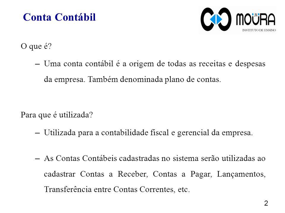 Conta Contábil O que é Uma conta contábil é a origem de todas as receitas e despesas da empresa. Também denominada plano de contas.