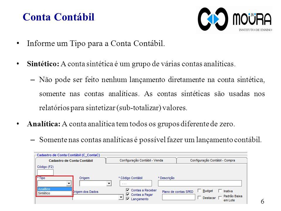 Conta Contábil Informe um Tipo para a Conta Contábil.