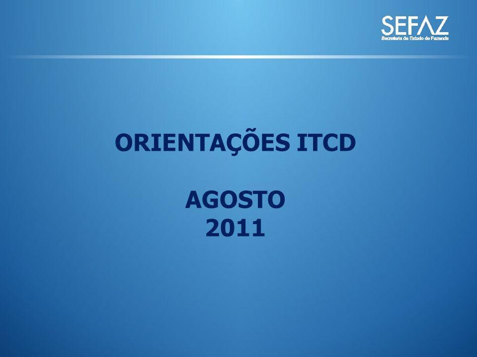 ORIENTAÇÕES ITCD AGOSTO 2011