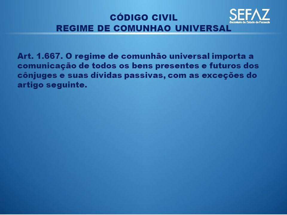 REGIME DE COMUNHAO UNIVERSAL