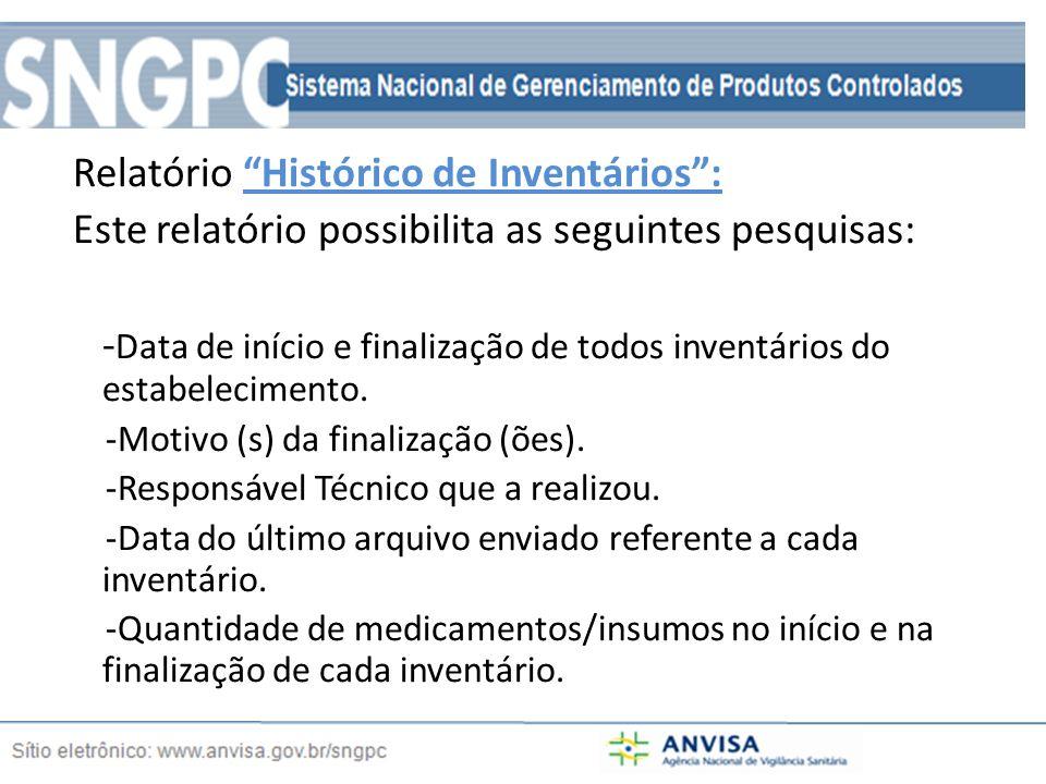 Relatório Histórico de Inventários :