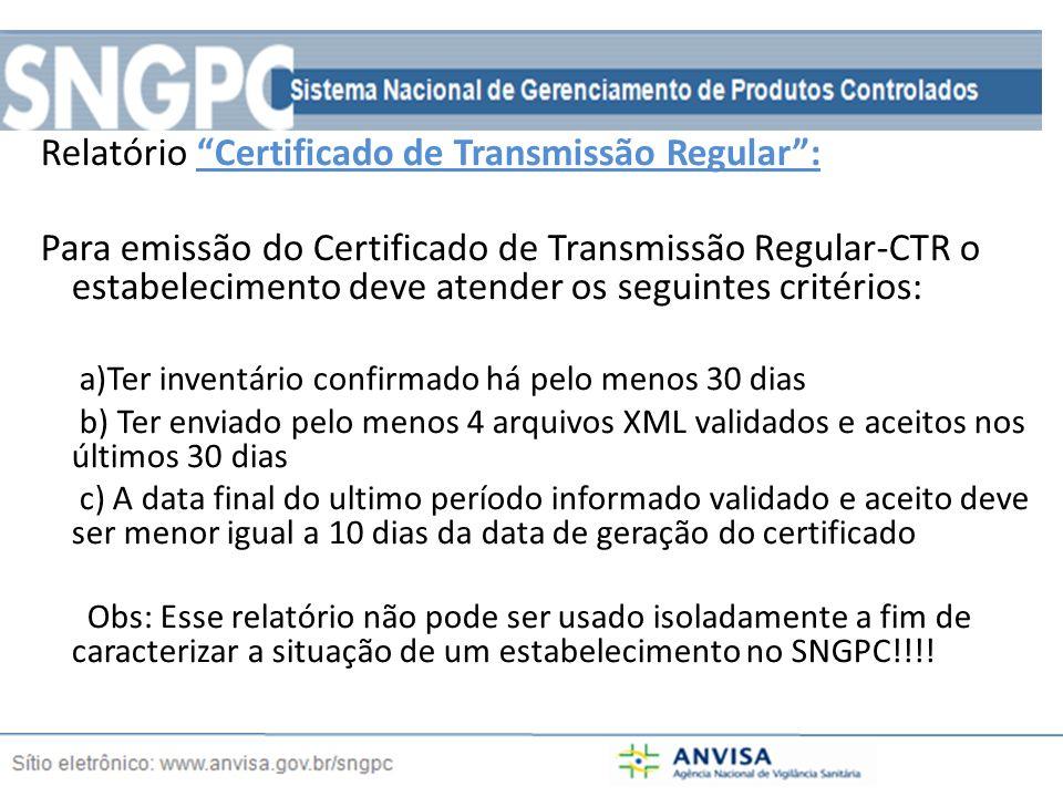 Relatório Certificado de Transmissão Regular :