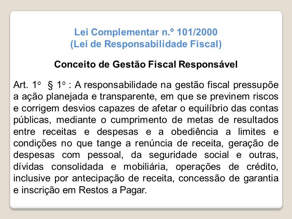 (Lei de Responsabilidade Fiscal) Conceito de Gestão Fiscal Responsável