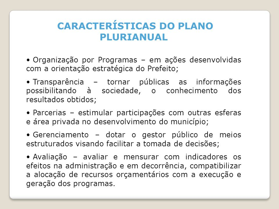 CARACTERÍSTICAS DO PLANO PLURIANUAL