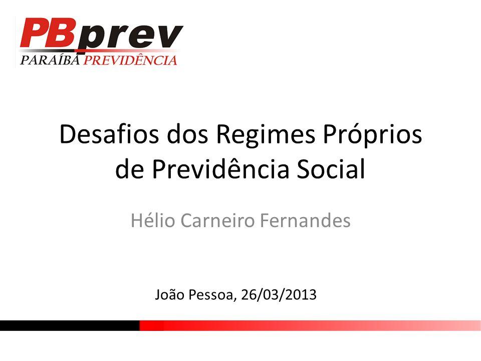 Desafios dos Regimes Próprios de Previdência Social