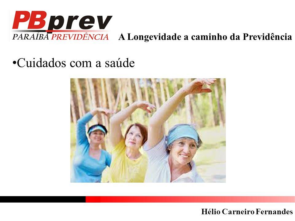 Cuidados com a saúde A Longevidade a caminho da Previdência