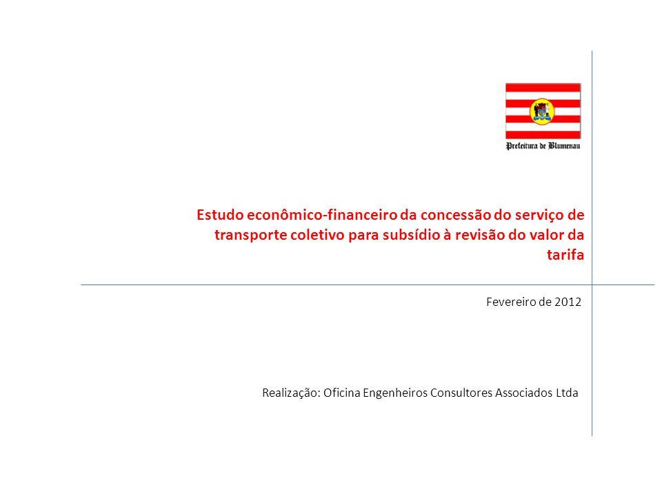 Estudo econômico-financeiro da concessão do serviço de transporte coletivo para subsídio à revisão do valor da tarifa