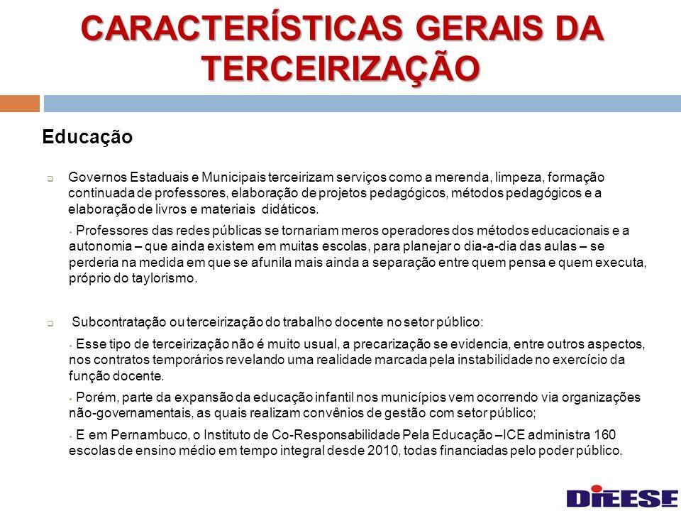 CARACTERÍSTICAS GERAIS DA TERCEIRIZAÇÃO