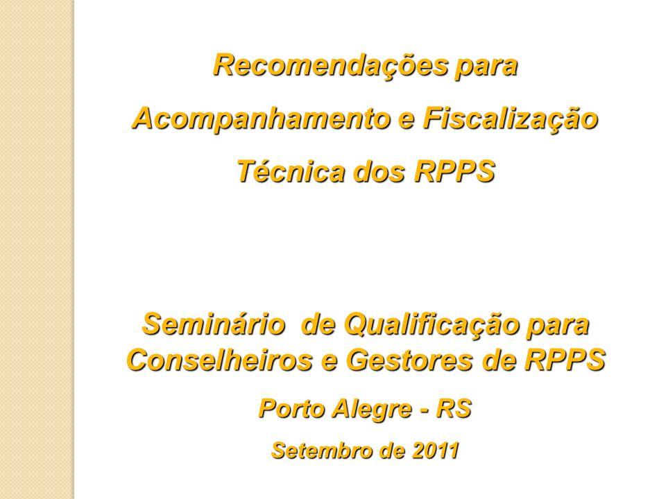 Acompanhamento e Fiscalização Técnica dos RPPS