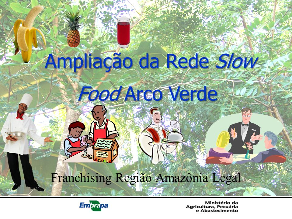 Franchising Região Amazônia Legal