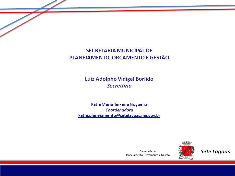 SECRETARIA MUNICIPAL DE PLANEJAMENTO, ORÇAMENTO E GESTÃO