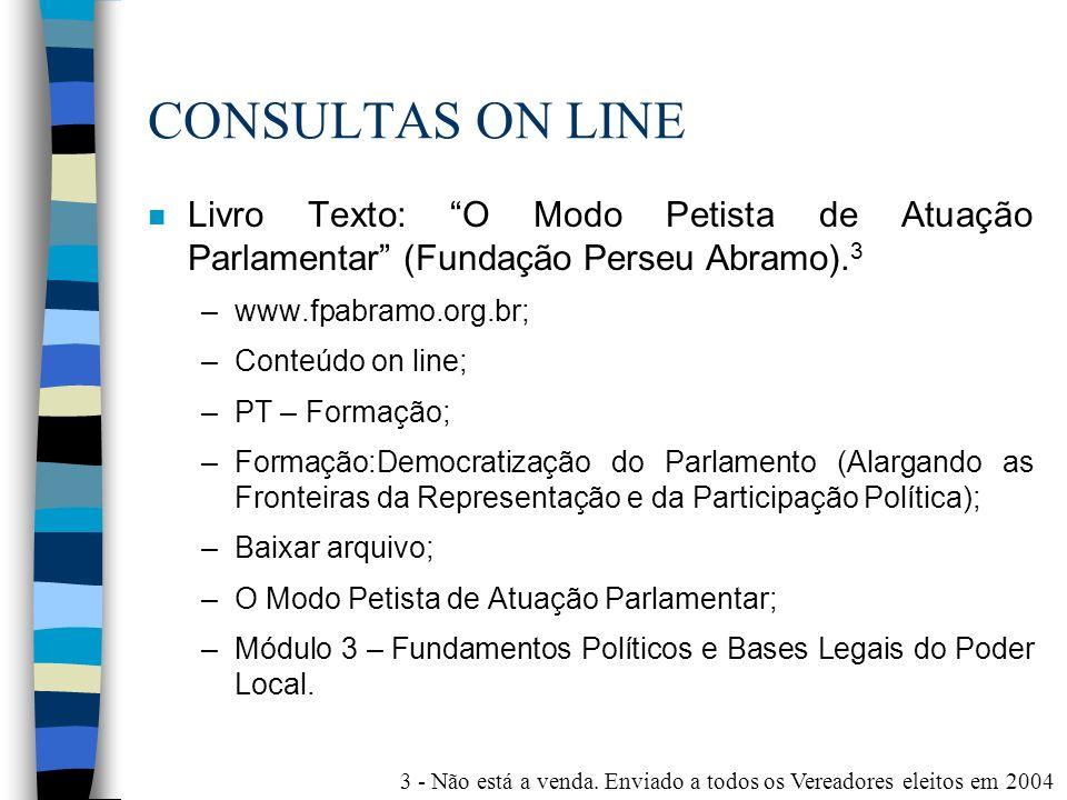 CONSULTAS ON LINE Livro Texto: O Modo Petista de Atuação Parlamentar (Fundação Perseu Abramo).3.