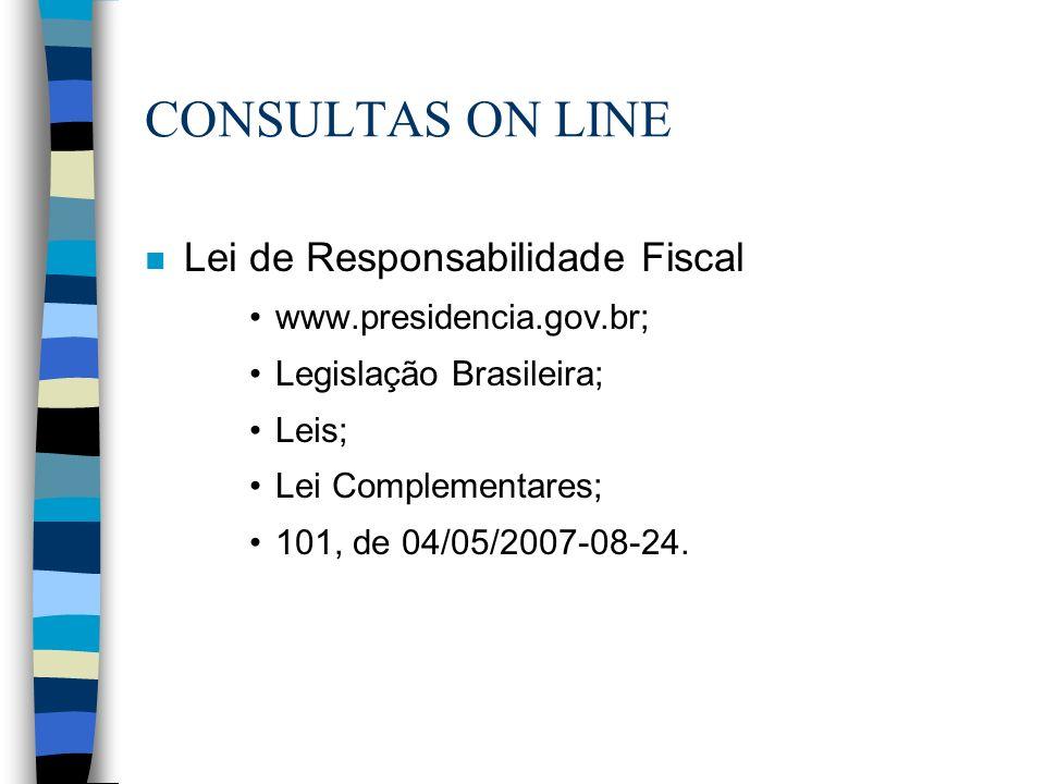 CONSULTAS ON LINE Lei de Responsabilidade Fiscal