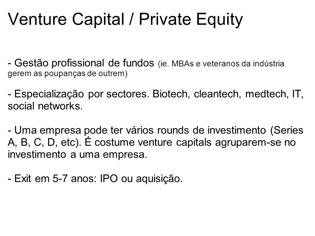 Venture Capital / Private Equity