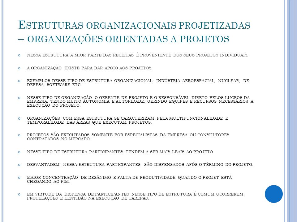 Estruturas organizacionais projetizadas – organizações orientadas a projetos