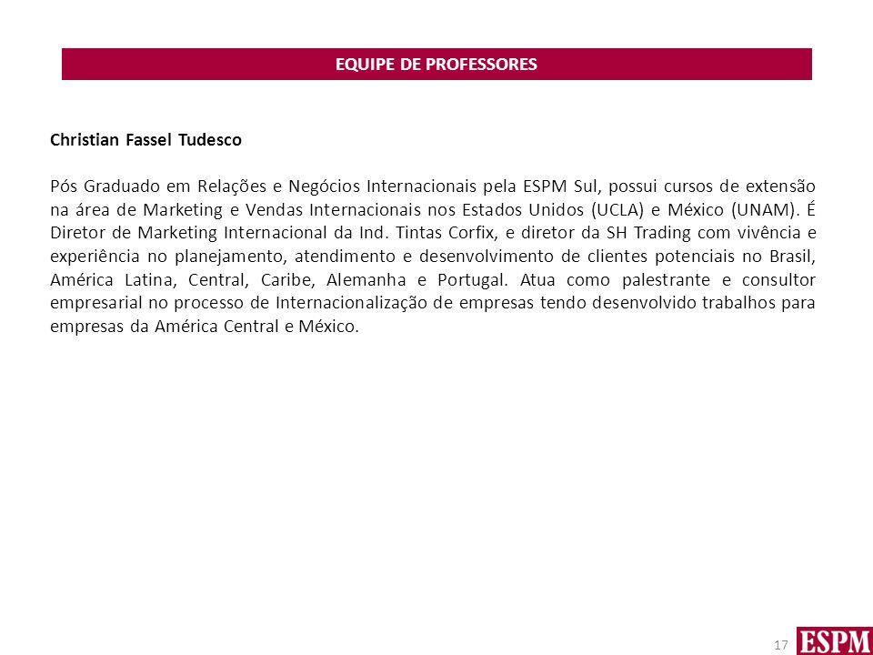 EQUIPE DE PROFESSORES Christian Fassel Tudesco.