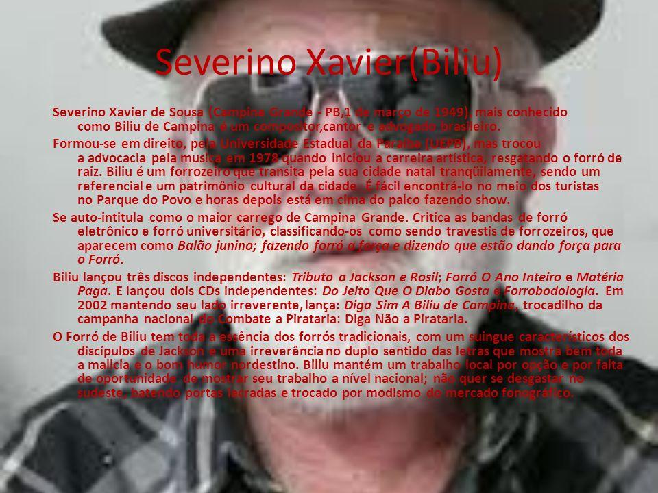 Severino Xavier(Biliu)