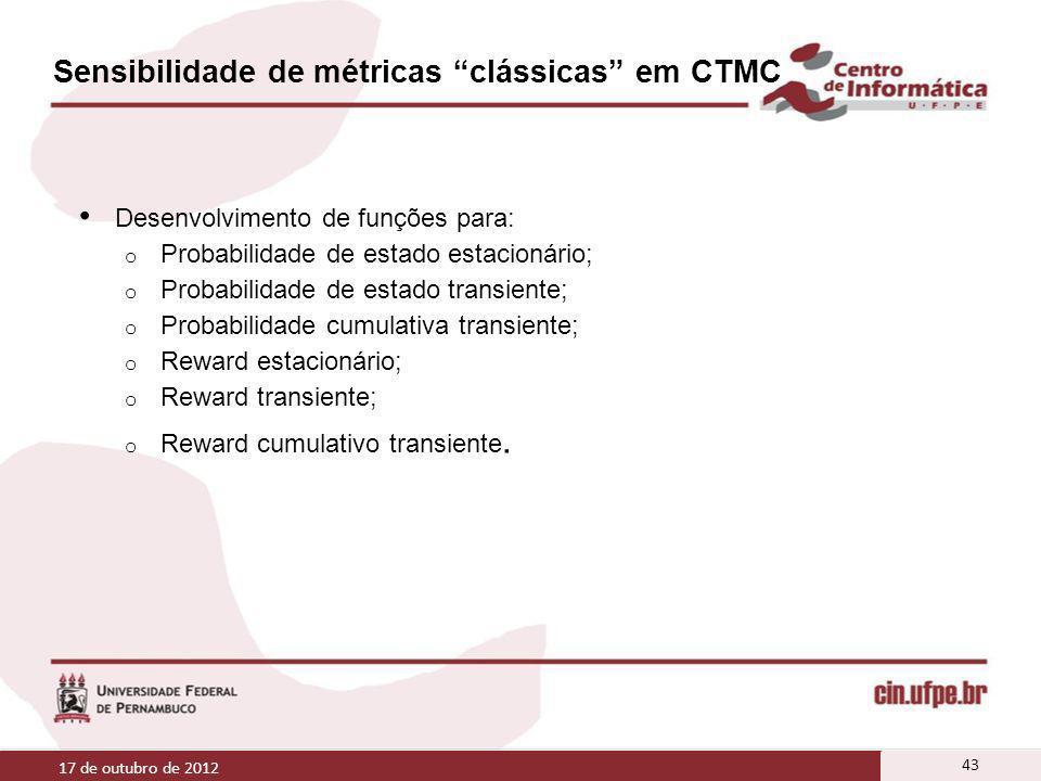 Sensibilidade de métricas clássicas em CTMC