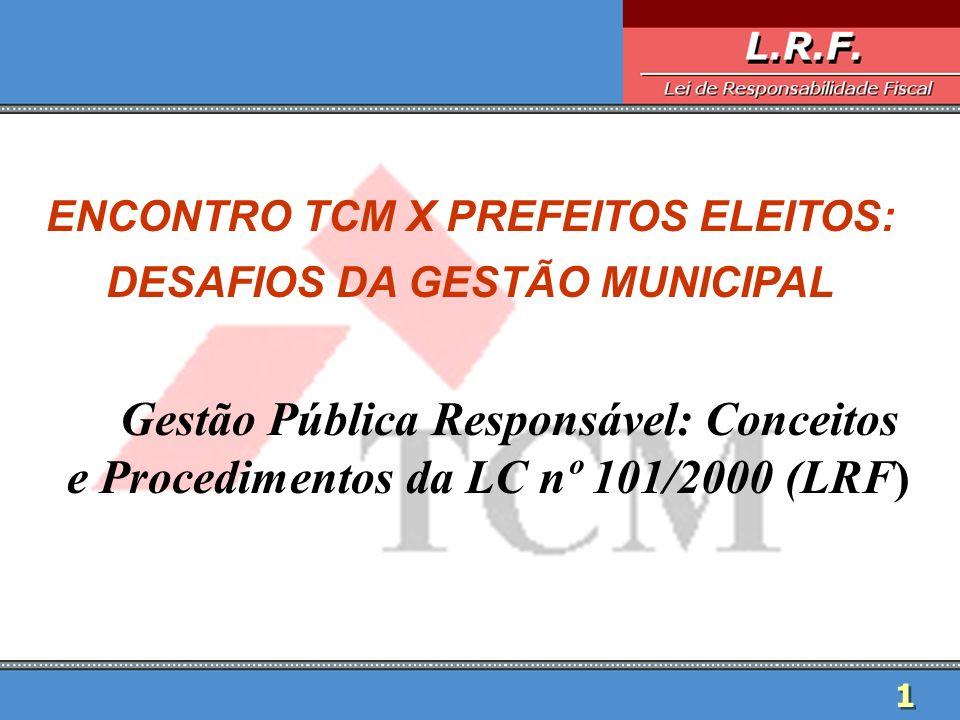 ENCONTRO TCM X PREFEITOS ELEITOS: DESAFIOS DA GESTÃO MUNICIPAL