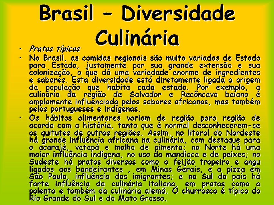 Brasil – Diversidade Culinária