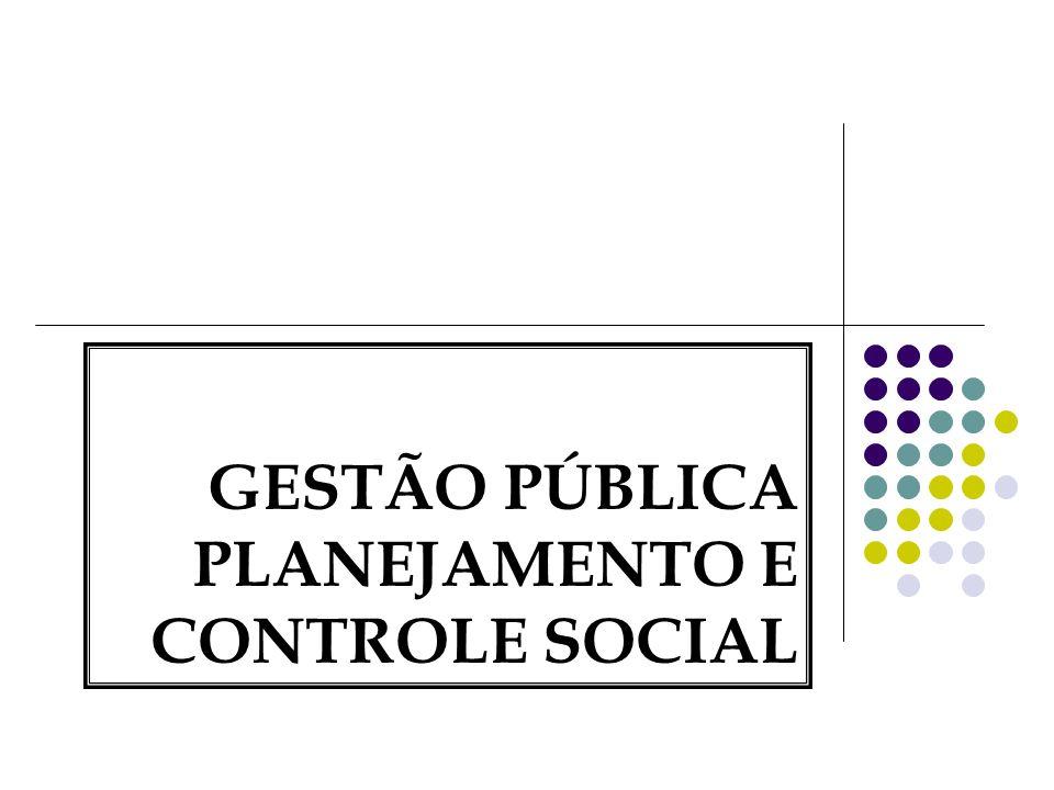 GESTÃO PÚBLICA PLANEJAMENTO E CONTROLE SOCIAL