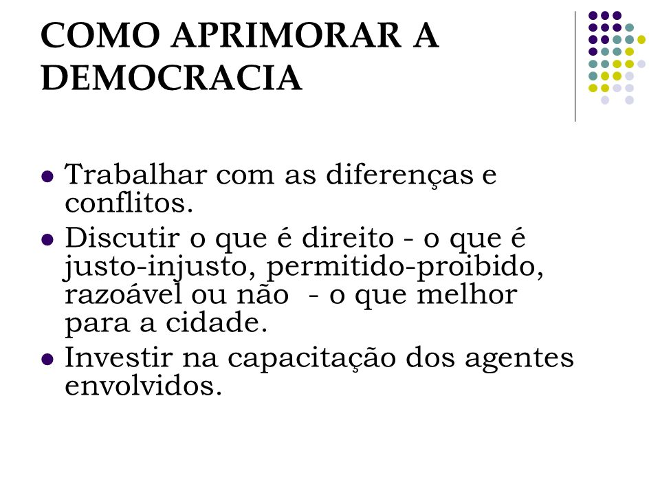 COMO APRIMORAR A DEMOCRACIA