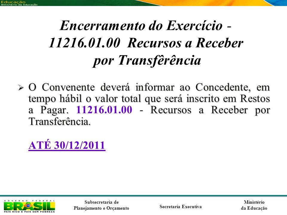 Encerramento do Exercício - 11216. 01
