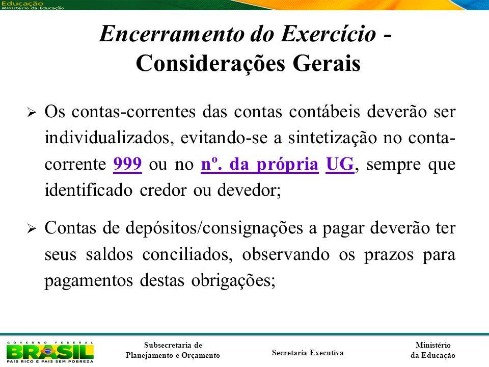 Encerramento do Exercício - Considerações Gerais