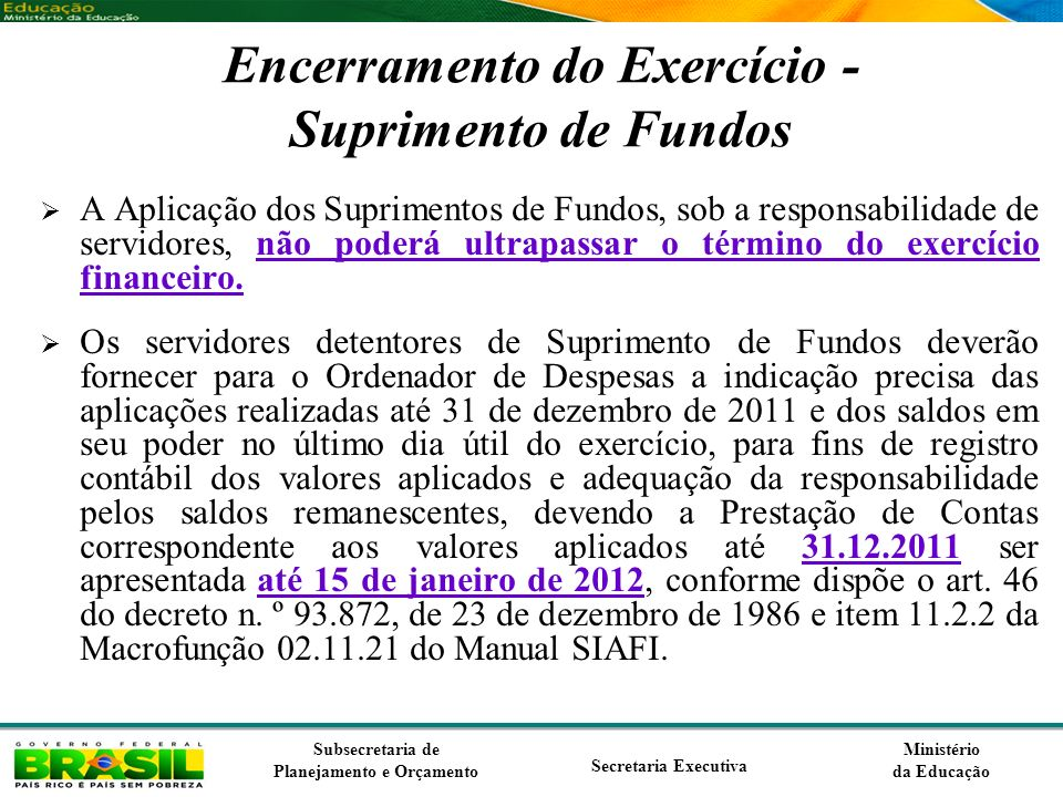 Encerramento do Exercício - Suprimento de Fundos