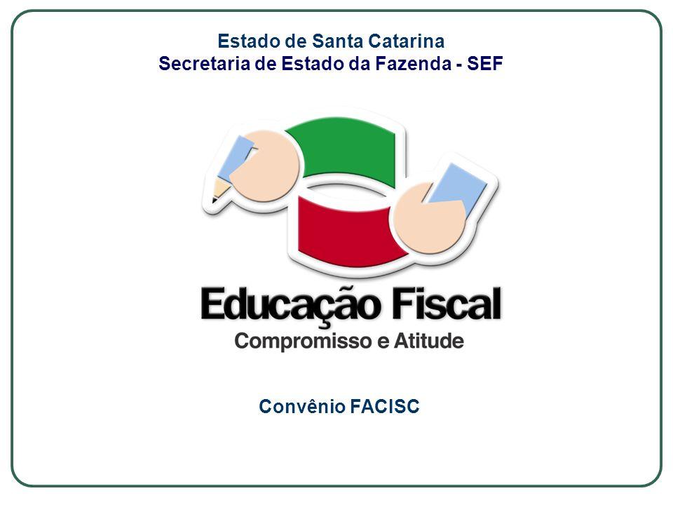 Estado de Santa Catarina Secretaria de Estado da Fazenda - SEF