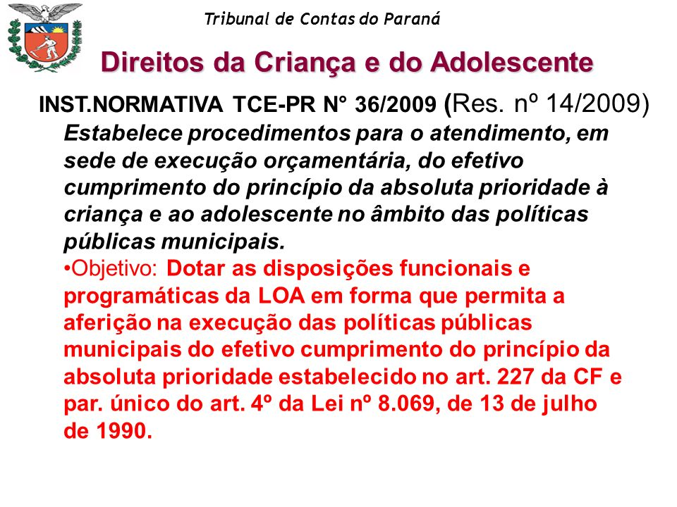 INST.NORMATIVA TCE-PR N° 36/2009 (Res. nº 14/2009)