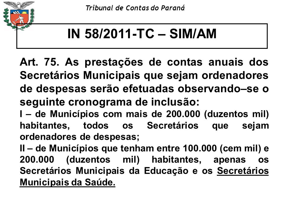 IN 58/2011-TC – SIM/AM