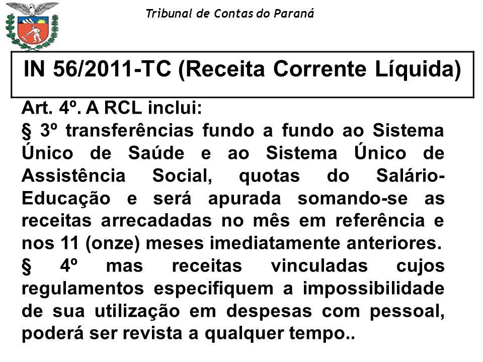 IN 56/2011-TC (Receita Corrente Líquida)