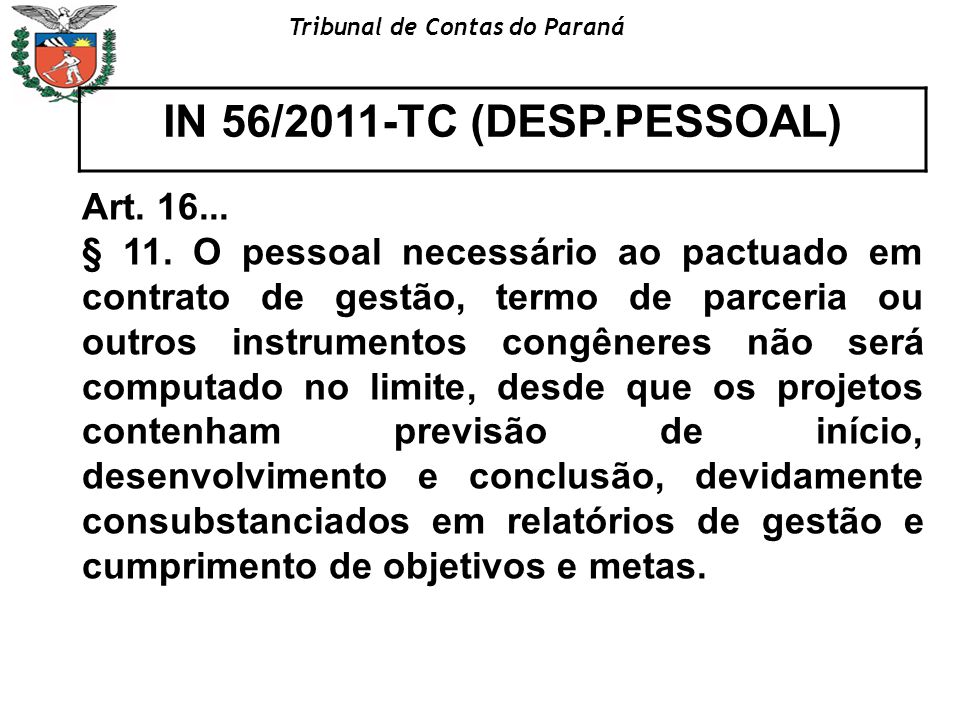 IN 56/2011-TC (DESP.PESSOAL) Art. 16...