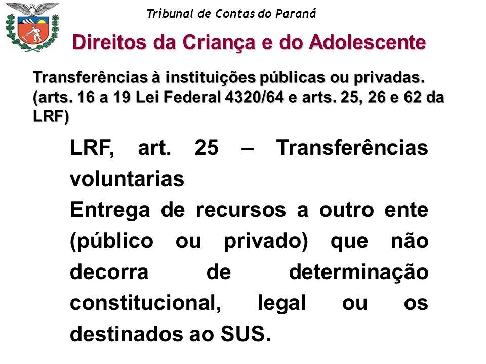 LRF, art. 25 – Transferências voluntarias