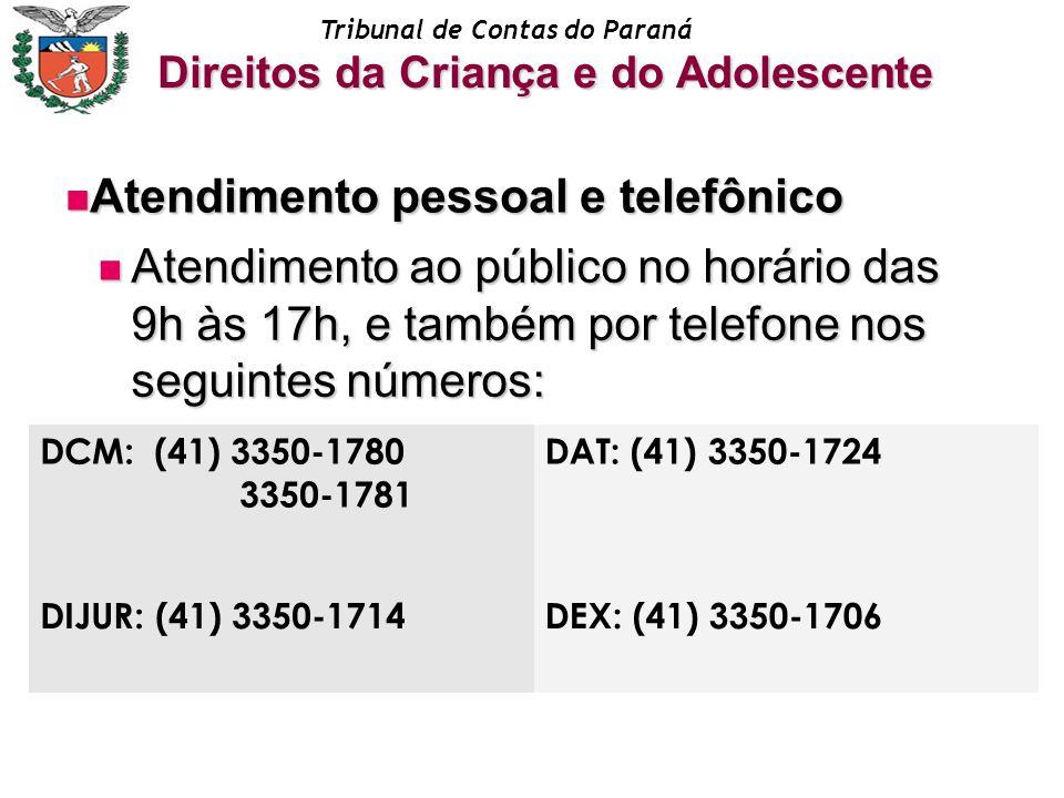 Atendimento pessoal e telefônico