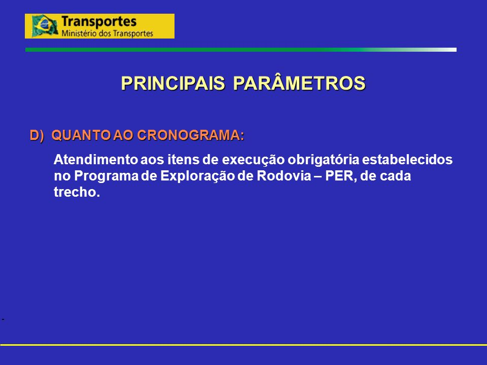 PRINCIPAIS PARÂMETROS